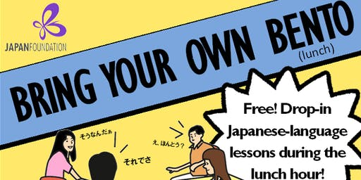 """""""Bring your own Bento"""" – Drop-in Lunchtime Japanese Lessons"""