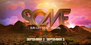 SUN CITY MUSIC FESTIVAL 2017
