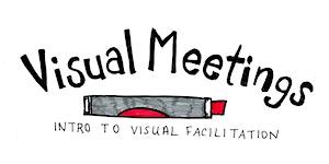 Visual Meetings: Intro to Visual Facilitation - Toronto