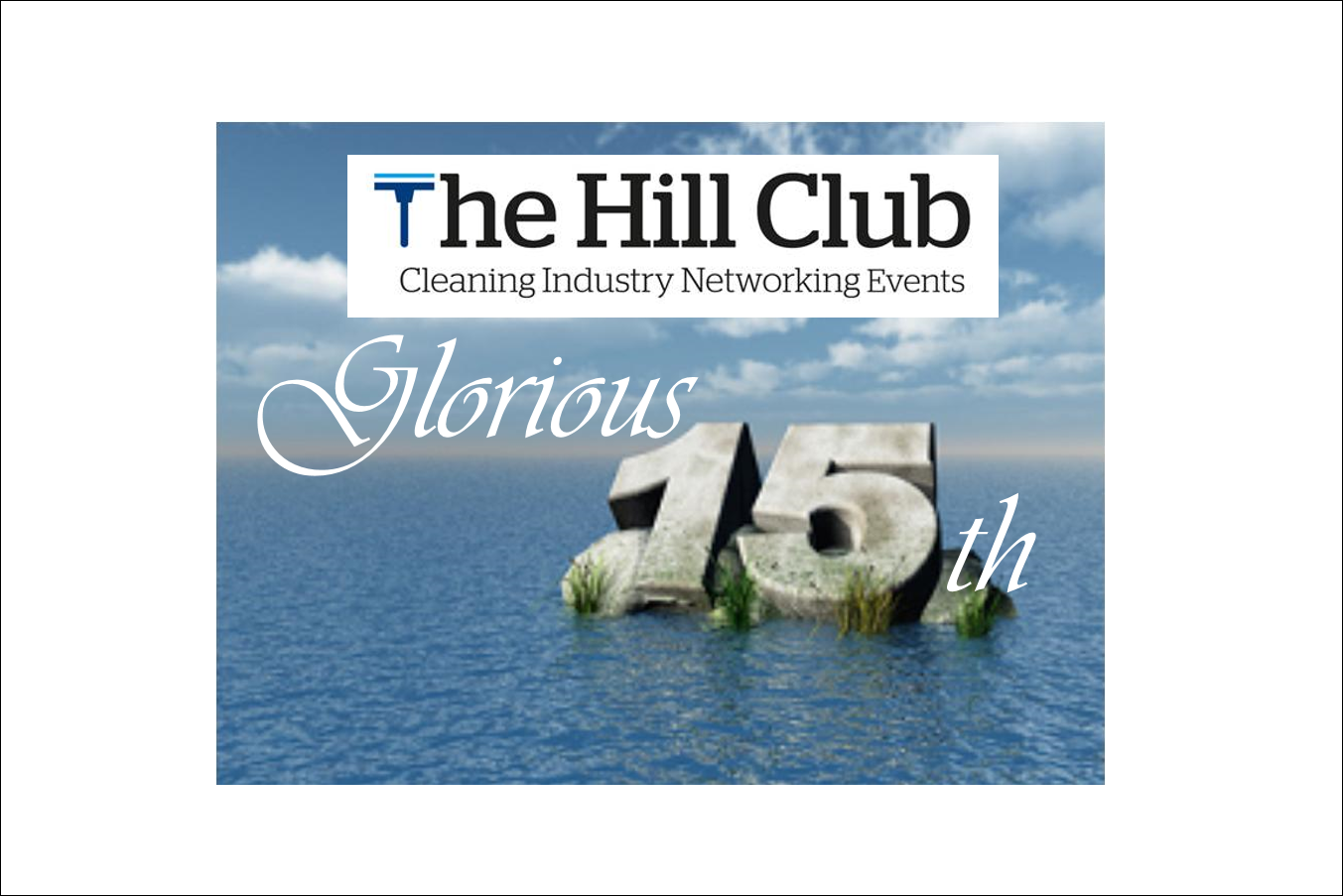 The Hill Club - Glorious Fifteenth Networking Event