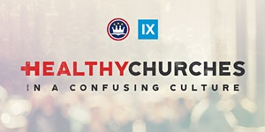 Healthy Churches in a Confusing Culture: A...