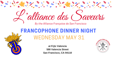 L'Alliance des Saveurs #3 : Wednesday, May 31