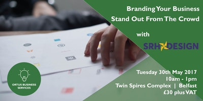 Branding Your Business - Stand Out From The Crowd