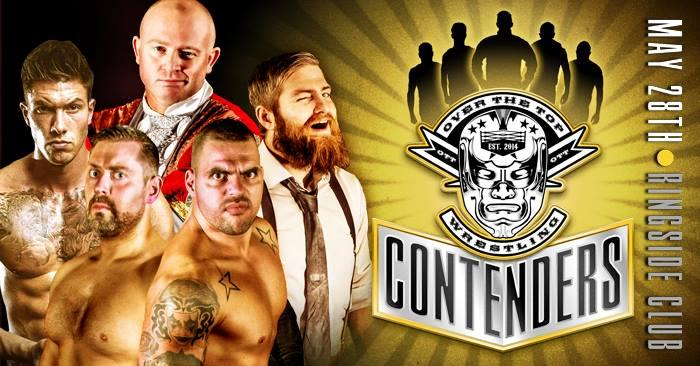 "Over The Top Wrestling Presents ""OTT CONTENDE"