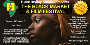 The Black Market & Film Festival - Saturday 29th July...