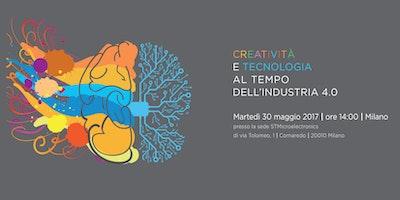 Creatività e tecnologia al tempo dell'Industria 4.0