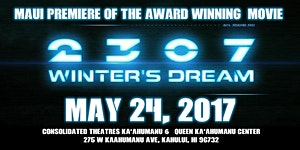 2307 WINTER'S DREAM - Maui Premiere Screening