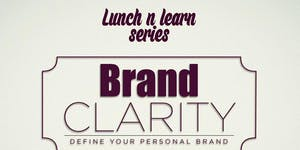 Define Your Personal Brand; Brand Clarity session