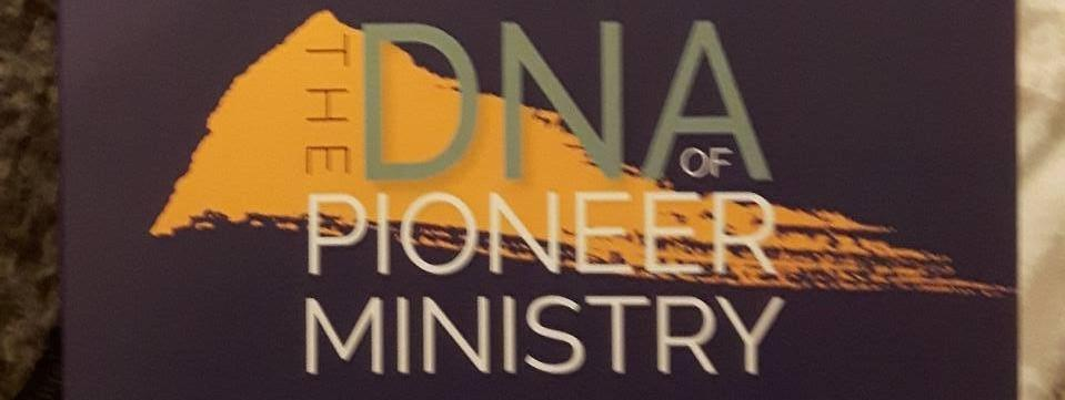 The DNA of Pioneer Ministry :  BRISTOL