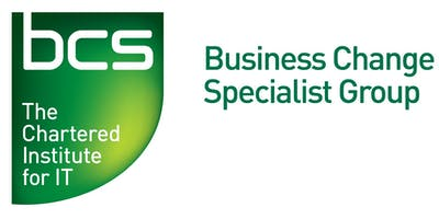 BCS Business Change Specialist Group - Lessons and Results