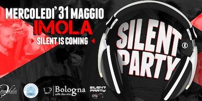 ☊ Silent Party® ☊ Imola - Piazza Matteotti - Mercoledì 31 Maggio