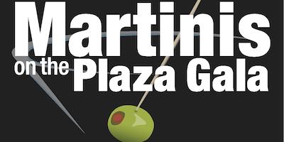 Martinis on the Plaza Gala