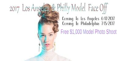 2017 Philly Model Face Off Modeling Event Casting Calls