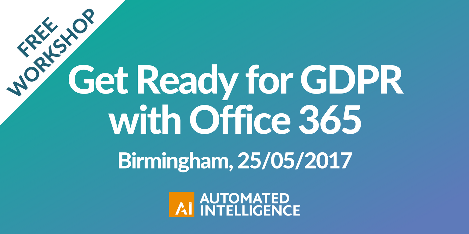 Get Ready for GDPR with Office 365 - West Mid