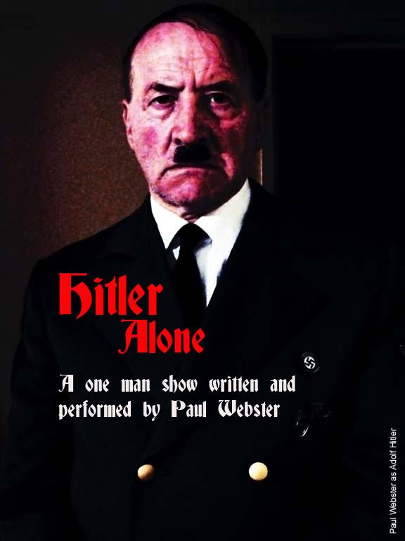 Paul Webster - Hitler Alone
