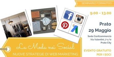 LA MODA NEI SOCIAL. Nuove strategie di web marketing
