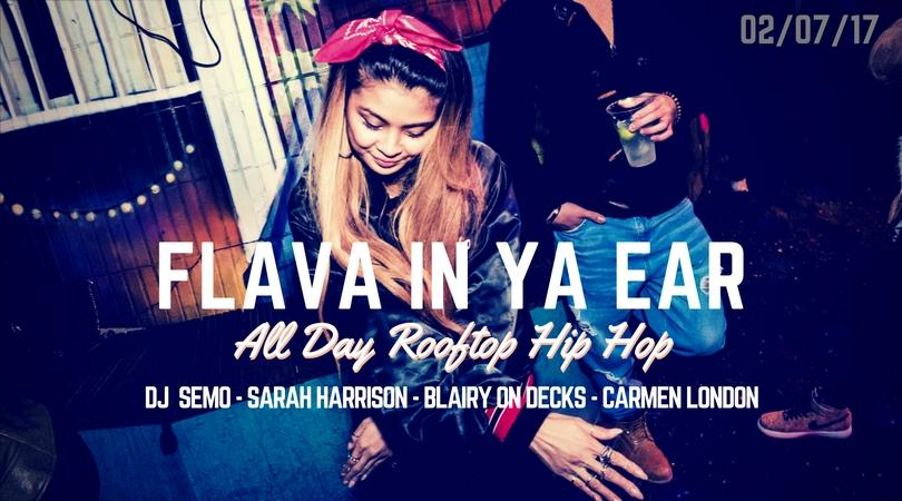 Flava In Ya Ear | All Day Rooftop Hip Hop Par