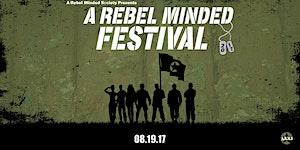 A Rebel Minded Festival 2017