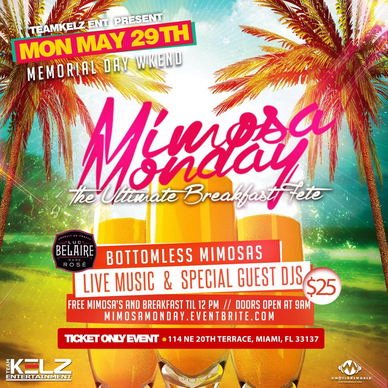 """MIMOSA MONDAY """"The Breakfast Party"""""""