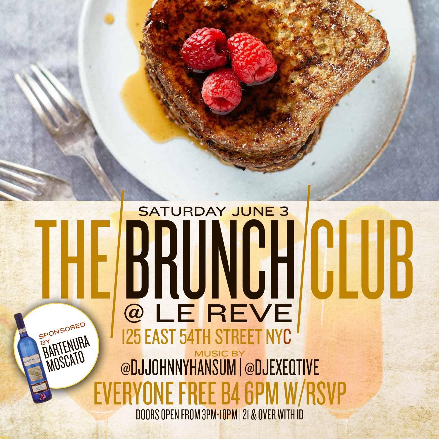 CIROC LE REVE #BRUNCHCLUB BRUNCH/DAY PARTY JU