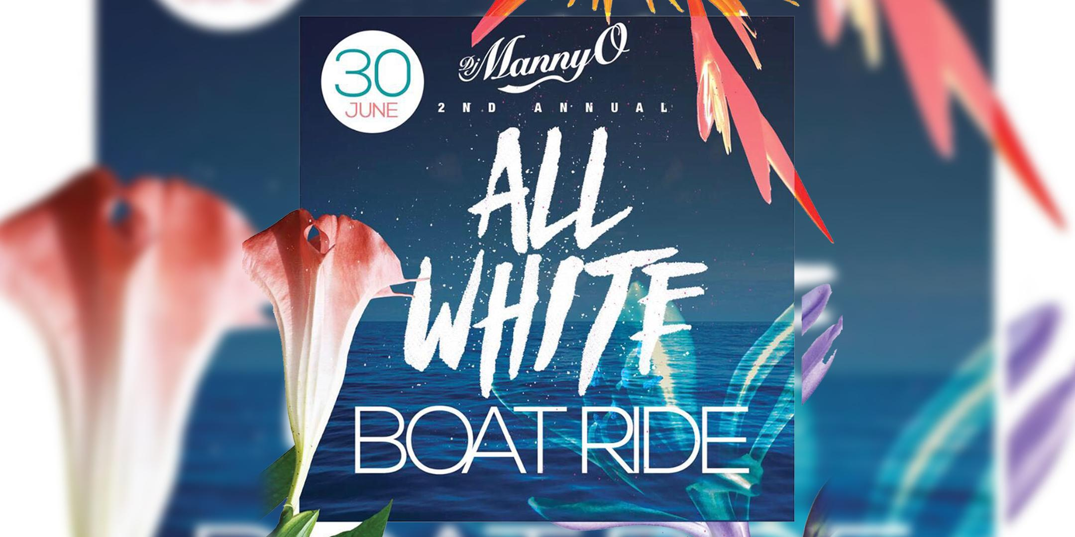 DJ MANNYO SECOND ANNUAL ALL WHITE BOAT RIDE . DJ MANNYO SECOND ANNUAL ALL WHITE BOAT RIDE