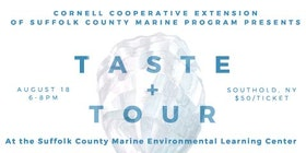 Taste + Tour at The Suffolk County Marine Environmental Learning Center tickets