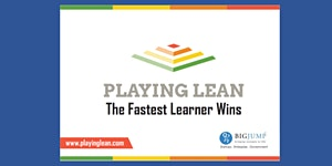 Learn Lean Startup the Fun Way: Playing Lean Gaming...