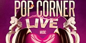 Pop Corner Live - Concerto Finale 2017