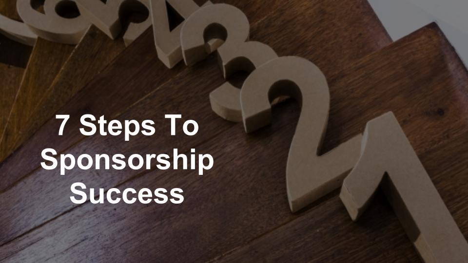 7 Steps To Sponsorship Success :: Webinar Ser