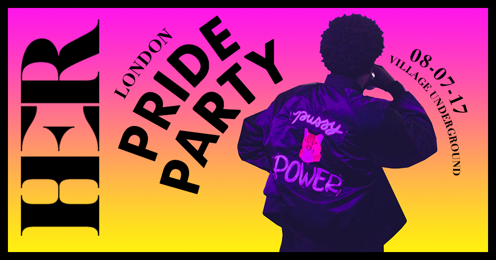 HER London Pride Party