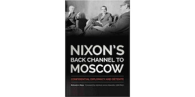 "Richard Moss, author of ""Nixon's Back Channel to Moscow"""