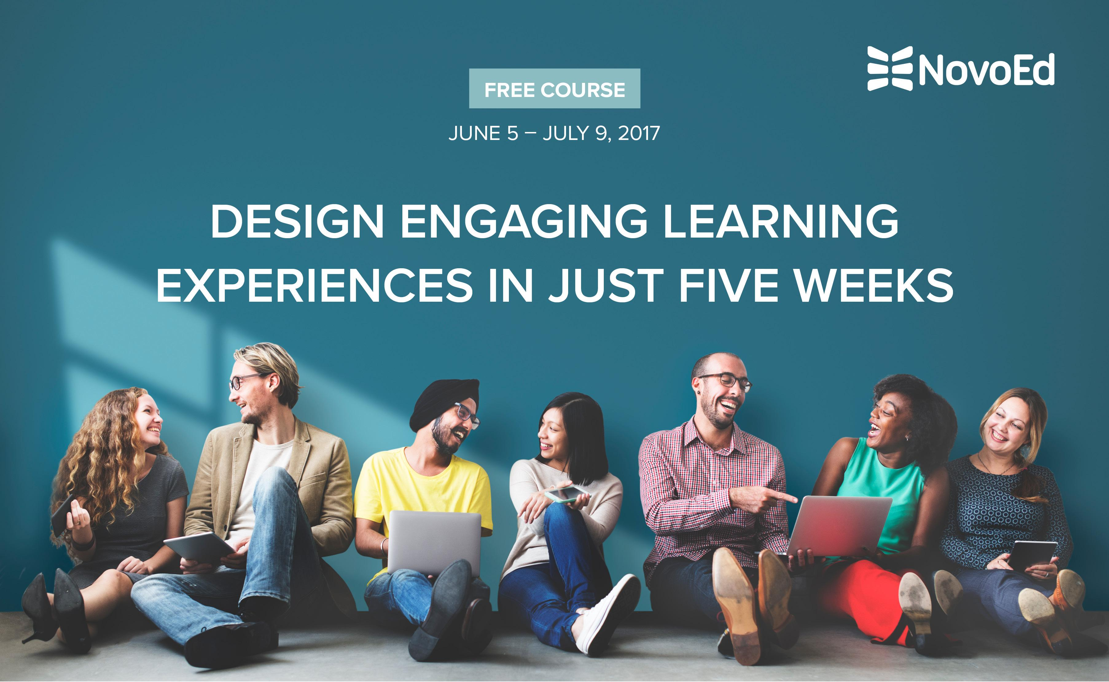 Free 5-week Online Course - Design Engaging L