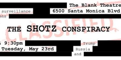 The Shotz Conspiracy