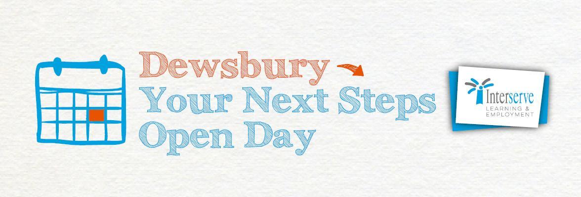 Your Next Steps Open Day: Dewsbury