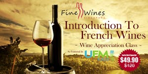 Introduction To French Wines Workshop