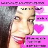 *LadyPhenomena* Presents *PHENOMENALLY Fashioned*