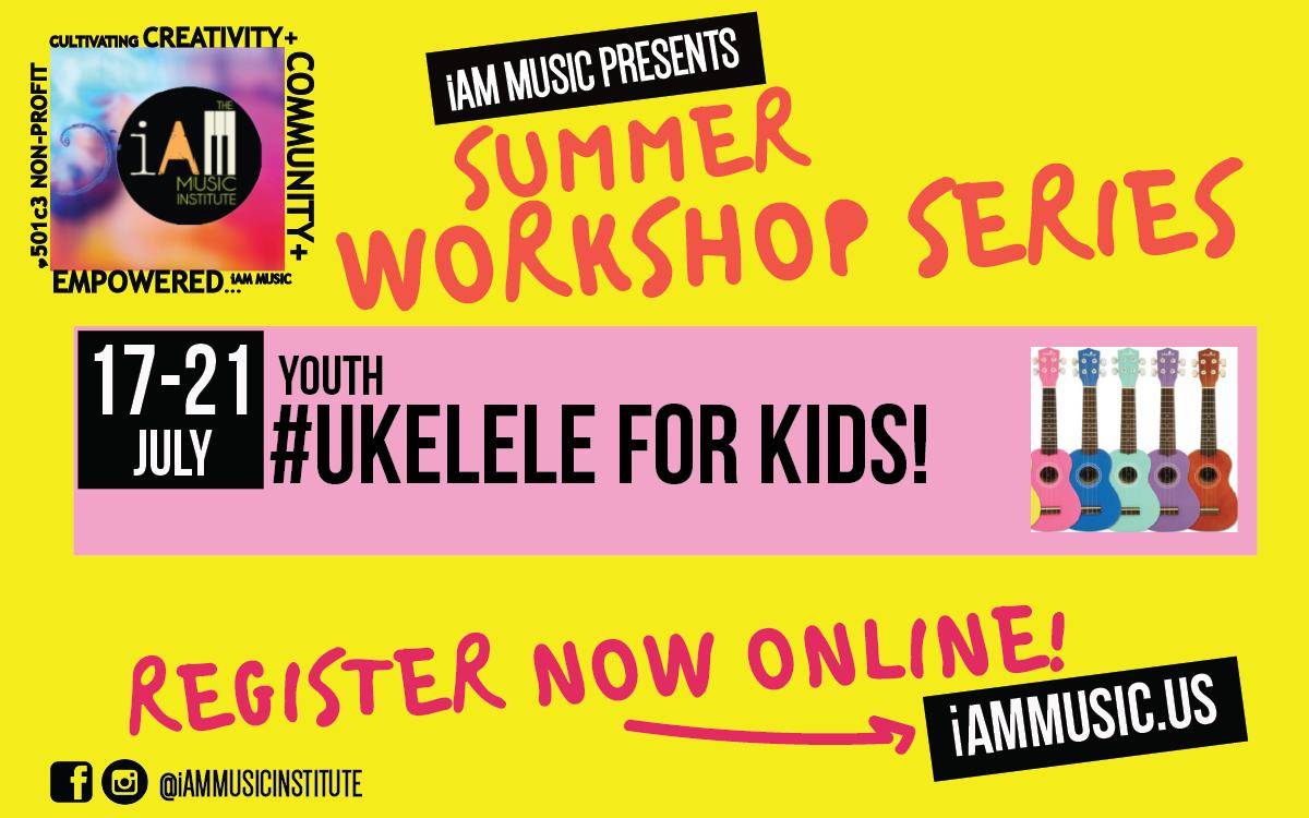 Youth Ukelele For *kids!  @iam Music Summer Workshop Series | Durango, CO | iAM MUSIC INC | July 17, 2017