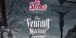 The Venting Machine @ Slim's   w/ Toy Called God,...