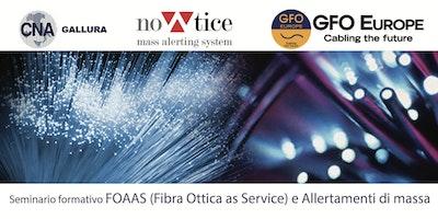 Copia di Seminario Formativo FOAAS = Fibra Ottica As A Service