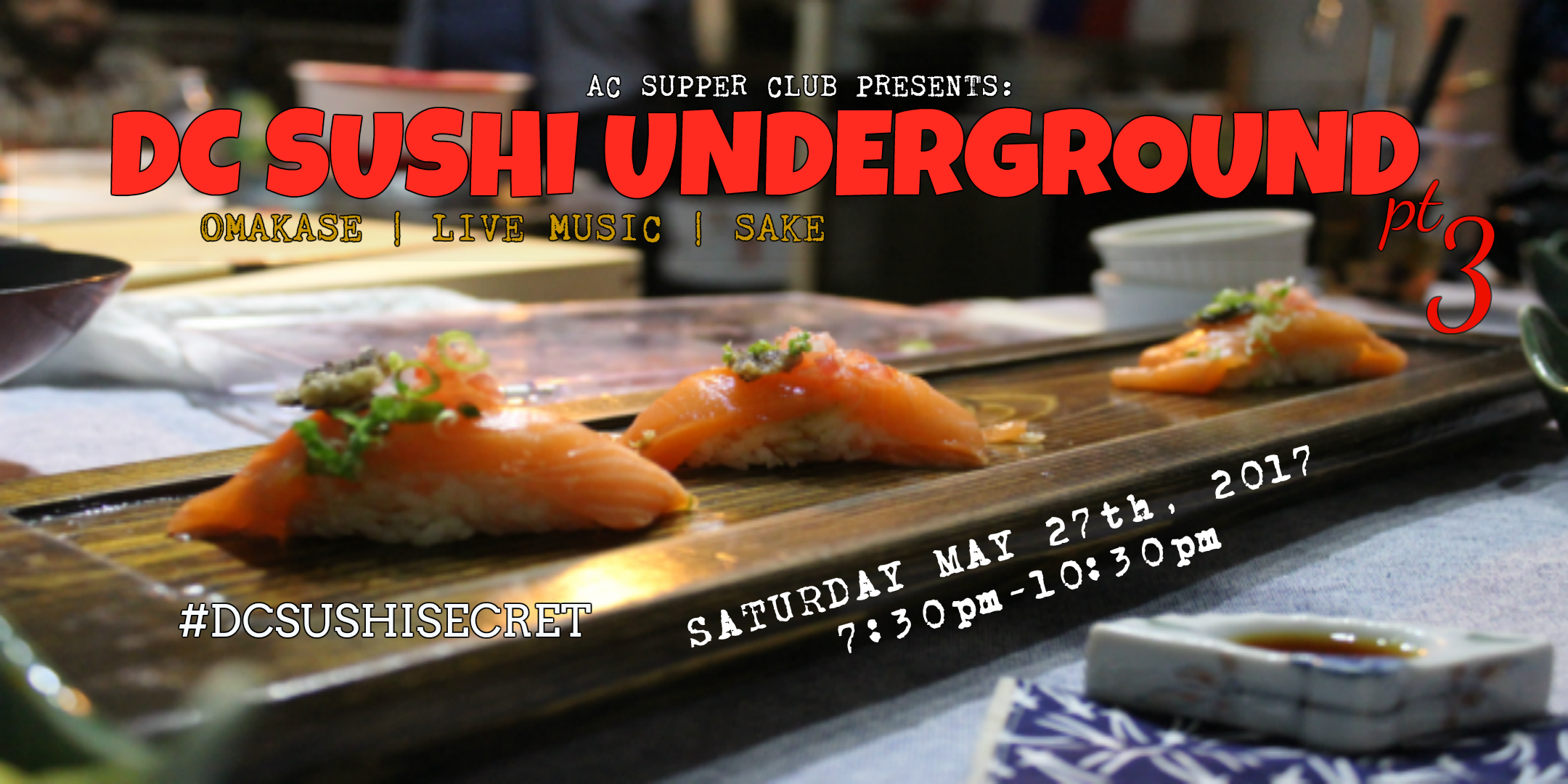 DC Sushi Underground 3 by AC Supper Club