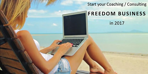 Create A 6-Figure Coaching / Consulting Freedom Business in 2018