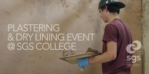 Plastering & Dry Lining Event | SGS College