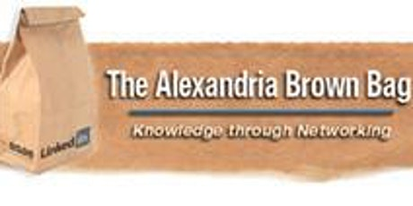 Alexandria Brown Bag Professional Development & Networking tickets