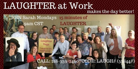 Laugh With Sarah Every Monday Morning! Call from anywhere -Phone event! tickets