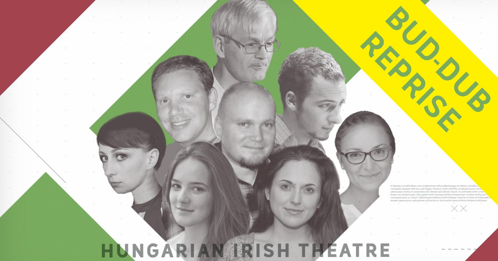 Hungarian Irish Theatre: BUD - DUB