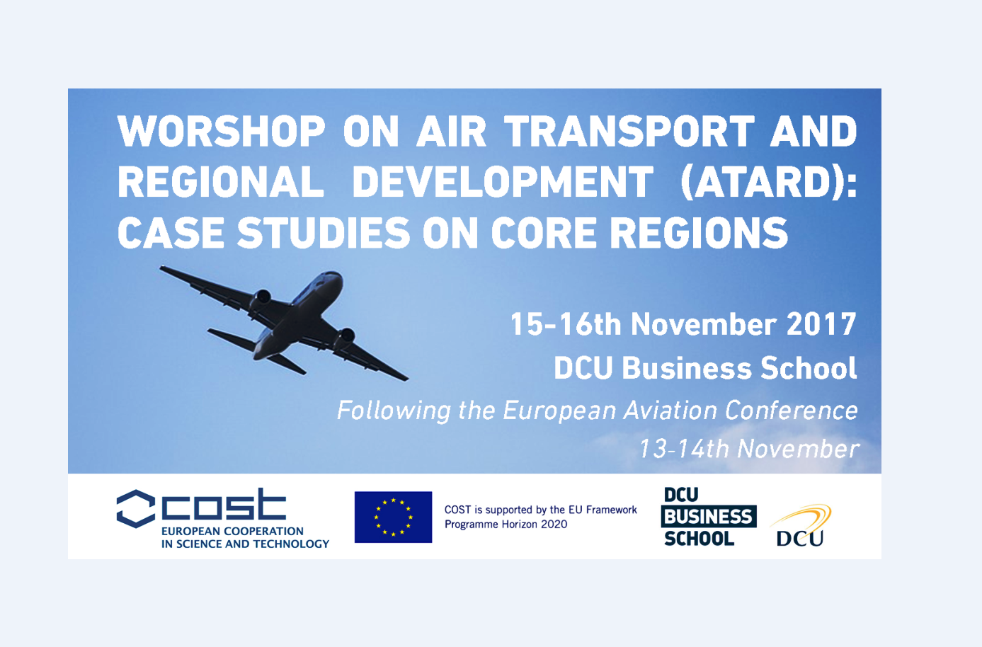 Workshop on Air Transport and Regional Development (ATARD):  Case Studies on Core Regions
