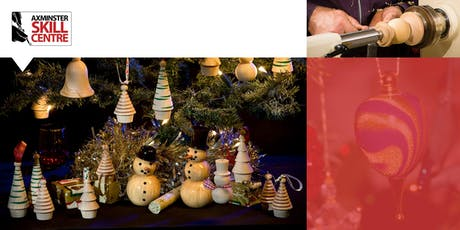 Woodturning Christmas Decorations & Gifts (1 Day) tickets