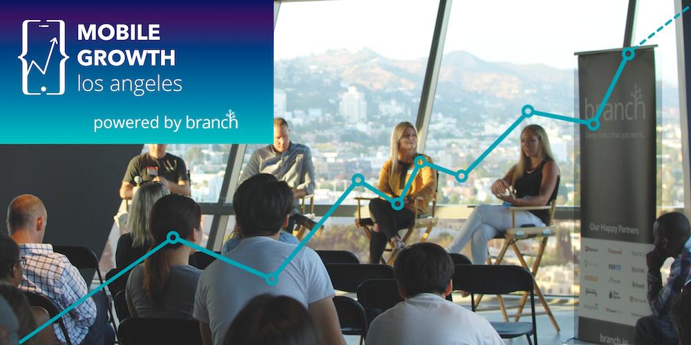 Mobile Growth Los Angeles w/ Ticketmaster, Beachbody, Internet Brands & GOAT