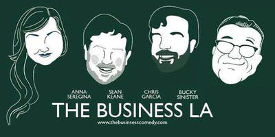 THE BUSINESS: Every Monday 9p FREE COMEDY SHOW in Echo Park