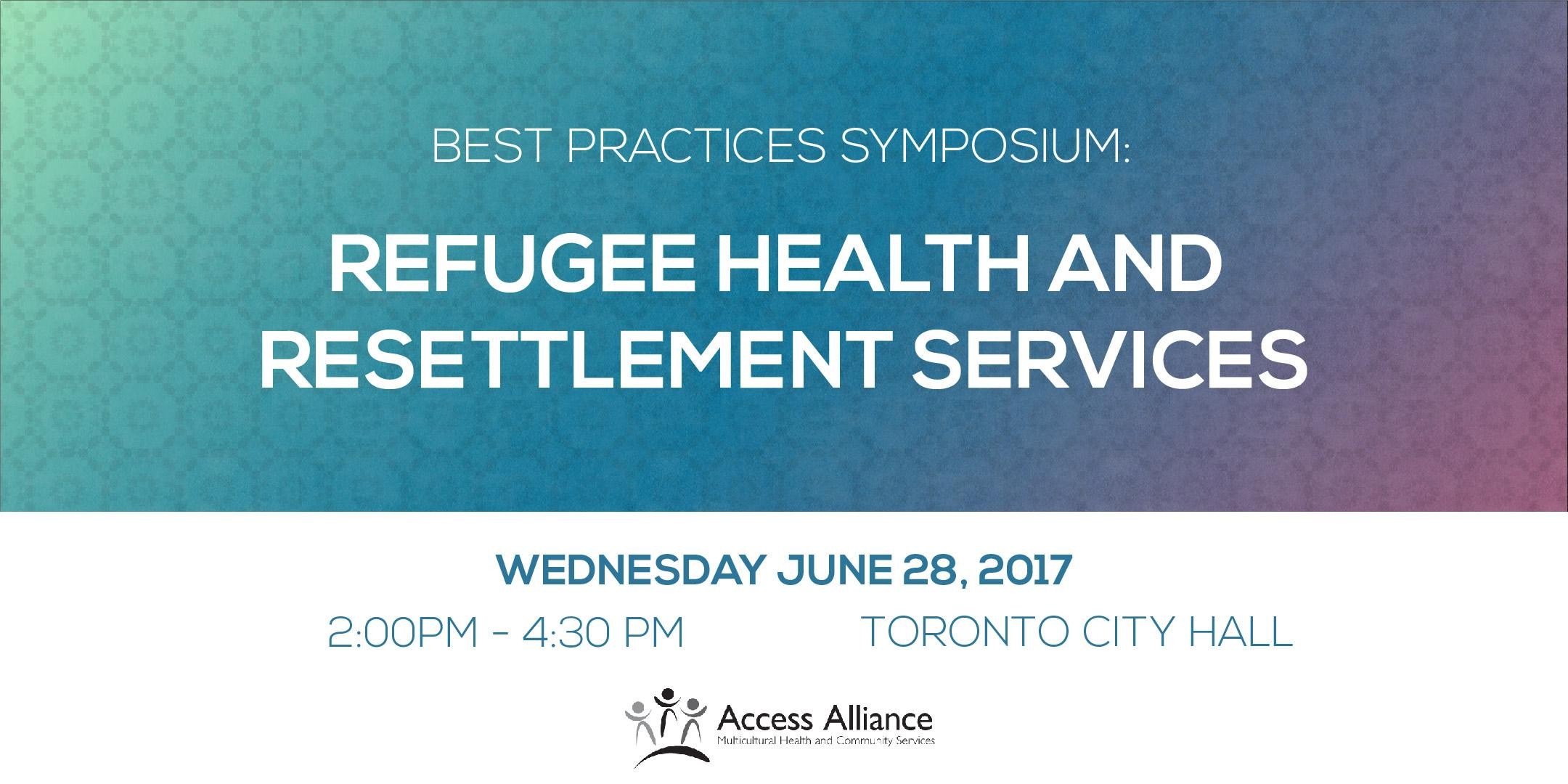 Best Practices Symposium: Refugee Health and
